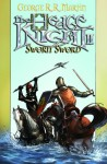 Hedge Knight II: Sworn Sword (Hedge Knight II) - George R.R. Martin, Ben Avery, Mike S. Miller