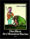 Das Biest Des Monsieur Racine - Tomi Ungerer