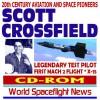 20th Century Aviation And Space Pioneers Scott Crossfield, Legendary Test Pilot, First Mach 2 Flight, X 15 Pilot (Cd Rom) - World Spaceflight News