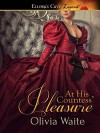 At His Countess' Pleasure - Olivia Waite
