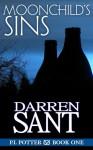 Moonchild's Sins (P.I. Potter #1) - Darren Sant