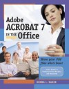 Adobe Acrobat 7 in the Office - Donna L. Baker