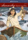 Samantha Saves the Day (American Girls Collection) - Valerie Tripp