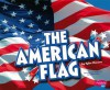 The American Flag - Tyler Monroe, Gail Saunders-Smith