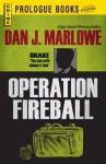Operation Fireball (Prologue Crime) - Dan J. Marlowe