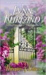 Dreams of Lilacs - Lynn Kurland