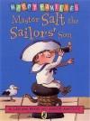 Master Salt The Sailor's Son - Allan Ahlberg, André Amstutz