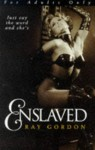 Enslaved - Ray Gordon