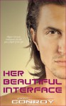 Her Beautiful Interface (Artificial Love Stories, Book #2) - Erica Conroy