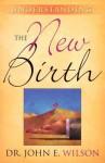 Understanding the New Birth - John Wilson