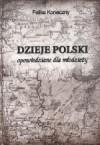 Dzieje Polski - Feliks Koneczny