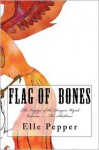 Flag of Bones The voyages of the Dragon Wynd (Book one: the shallows) - Elle Pepper