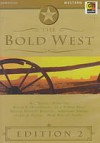 The Bold West, Volume 2 - Max Brand, Wayne D. Overholser, Dwight Bennett Newton, Lewis B. Patten