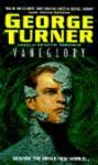 Vaneglory - George Turner
