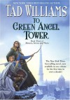 To Green Angel Tower - Tad Williams