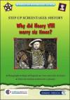 Why Did Henry VIII Marry Six Times? - John Gorman