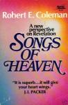 Songs of heaven - Robert E. Coleman