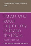 Racism and Equal Opportunity Policies in the 1980s - Richard Jenkins, John Solomos