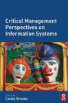 Critical Management Perspectives on Information Systems - Carole Brooke
