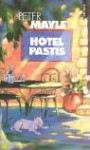Hotel Pastis (in French) (French Edition) - Peter Mayle
