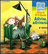 Adivina, Adivinanza = Take a Guess, Solve the Riddle - Ricardo Alcantara, Maria Dolores Herrero Fernandez-Quesada