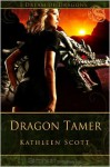 Dragon Tamer - Kathleen Scott