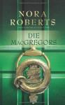 Die MacGregors (Band 1-5) - Patrick Hansen, Christiane Schmidt, Nora Roberts, Ursel von der Heiden