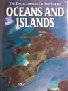 Oceans and Islands (Encyclopedia of the Earth) - Frank H. Talbot, Richard S. Fiske, Scott C. France, Christian D. Garland, Stephen Garnett, Alistair J. Gilmour, Richard W. Grigg, Richard Harbison, Harold Heatwole, Robert R. Hessler, Stuart Inder, Robert E. Stevenson, Angela Maria Ivanovici, David Johnson, Graham Joyn