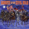 Ghosts of the Civil War - Cheryl Harness