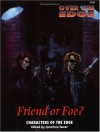Friend or Foe? (Over the Edge Series) - Jonathan Tweet