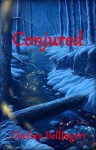 Conjured (Book 2, New England Witch Chronicles) - Chelsea Bellingeri