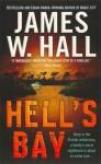 Hell's Bay - James W. Hall