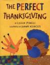 The Perfect Thanksgiving - Eileen Spinelli, JoAnn Adinolfi