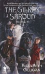 The Silken Shroud: Book 2 Of The Silken Magic Series - Elizabeth Gilligan
