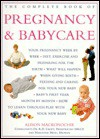 The Complete Book of Pregnancy and Childcare - Alison Mackonochie, Marianne Mead, R. D. Croft