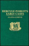 Hercule Poirot's Early Cases - Agatha Christie