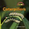 Caterpillars - Trudi Trueit