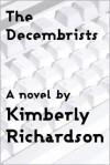 The Decembrists - Kimberly Richardson