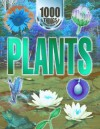 1000 Things You Should Know about Plants - John Farndon, Peter Riley