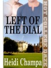 Left of the Dial - Heidi Champa