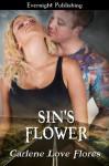 Sin's Flower (Sin Pointe, #2) - Carlene Love Flores