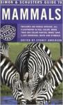 Simon & Schuster's Guide to Mammals - Luigi Boitani