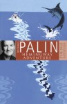 Michael Palin's Hemingway Adventure - Michael Palin
