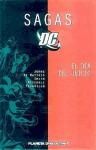 Sagas DC: El Día del Juicio (, Sagas DC, #9) - Geoff Johns, Matt Smith