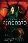 The Annotated Firebird - Kathy Tyers