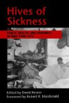 Hives Of Sickness: Public Health And Epidemics In New York City - David Rosner