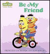 Be My Friend (Toddler Books) - Anna Ross, Norman Gorbaty