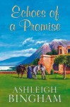 Echoes of a Promise - Ashleigh Bingham