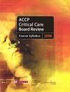 Accp Critical Care Board Review, 2006: Course Syllabus - ACCP