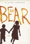 The Bear - Claire Cameron